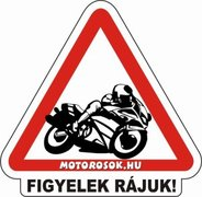 Vedd észre a motorost!