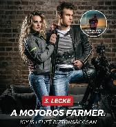 3.lecke: a motoros farmer
