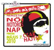 2010. 05.07. Nemzetközi Nõi Motoros Nap