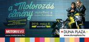 Május 8.-án, az ország  legnagyobb ingyenes  motoros rendezvénye a budapesti  Duna Plazában!